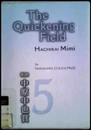 The Quickening Field